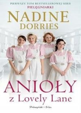 Nadine Dorries - Anioły z Lovely Lane