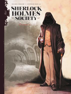 Sylvain Cordurié - In nomine Dei. Sherlock Holmes Society. Tom 3