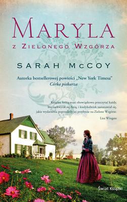 Sarah McCoy - Maryla z Zielonego Wzgórza
