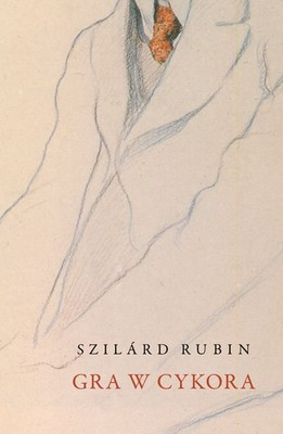 Rubin Szilard - Gra w cykora