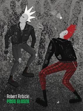 Robert Rybicki - Pogo głosek