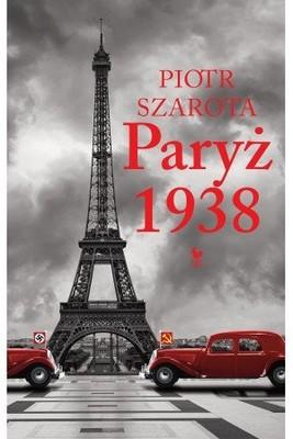 Piotr Szarota - Paryż 1938