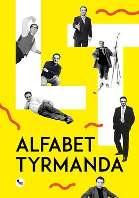 Leopold Tyrmand - Alfabet Tyrmanda