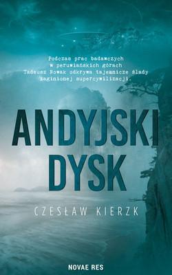 Czesław Kierzk - Andyjski dysk