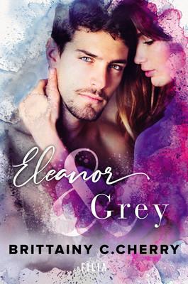 Brittainy C. Cherry - Eleanor & Grey
