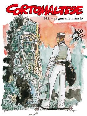 Hugo Pratt - Mu - zaginione miasto. Corto Maltese. Tom 12