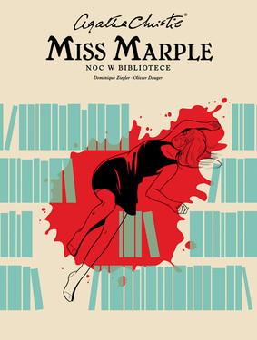 Dominique Ziegler, Olivier Dauger - Noc w bibliotece. Agatha Christie. Miss Marple. Tom 3