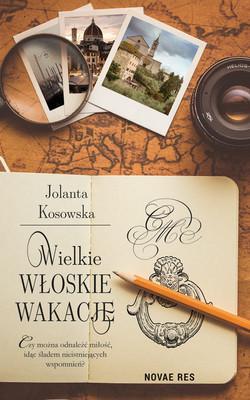 Jolanta Kosowska - Wielkie, włoskie wakacje