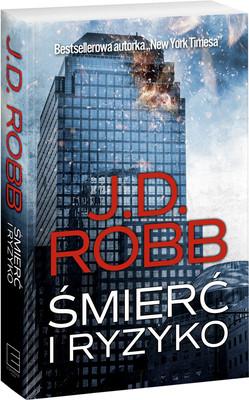 J. D. Robb - Śmierć i ryzyko / J. D. Robb - Levrage In Death