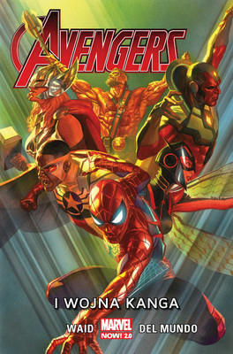Mark Waid, Mike del Mundo - I wojna Kanga. Avengers. Tom 4