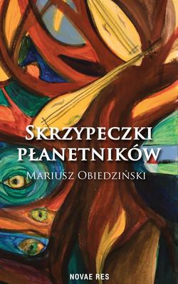 Mariusz Obiedziński - Skrzypeczki płanetników