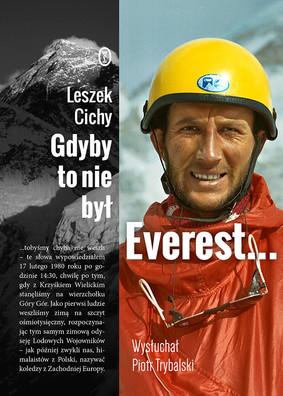 Leszek Cichy, Piotr Trybalski - Gdyby to nie był Everest...