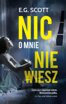 E.G. Scott - Nic o mnie nie wiesz / E.G. Scott - The Woman Inside