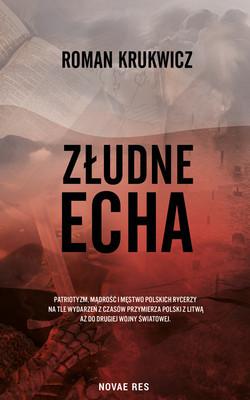 Roman Krukwicz - Złudne echa