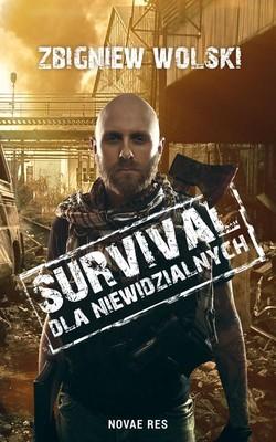 Zbigniew Wolski - Survival dla niewidzialnych