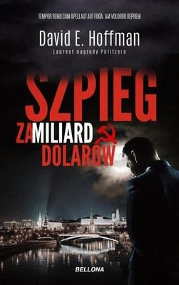 David E. Hoffman - Szpieg za miliard dolarów