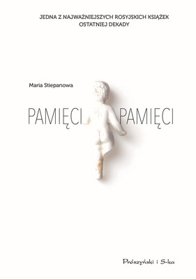 Maria Stiepanowa - Pamięci pamięci
