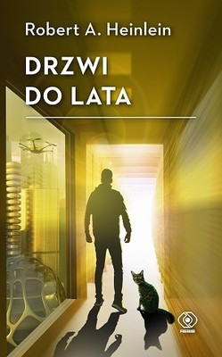 Robert A. Heinlein - Drzwi do lata