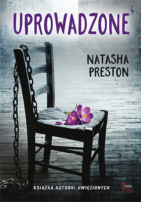 Natasha Preston - Uprowadzone / Natasha Preston - The Lost