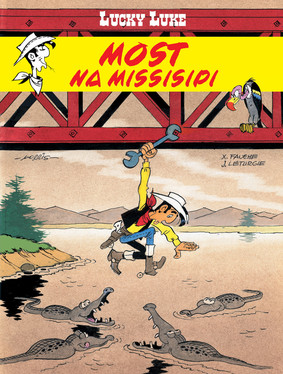 Morris - Most na Missisipi. Lucky Luke. Tom 63
