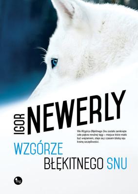 Igor Newerly - Wzgórze Błękitnego Snu