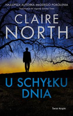 Claire North - U schyłku dnia