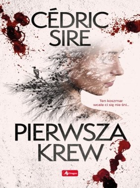 Cedric Sire - Pierwsza krew