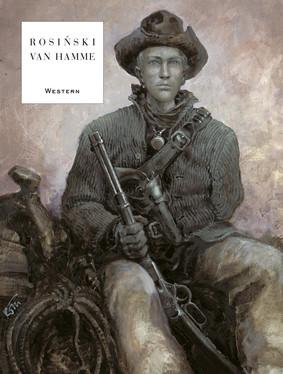 Jean Van Hamme, Grzegorz Rosiński - Western. Mistrzowie Komiksu