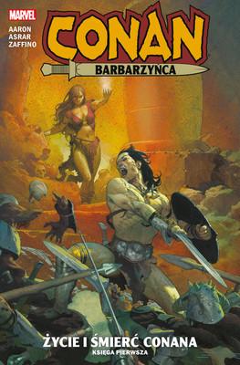 Gerardo Zaffino, Mahmud Asrar - Życie i śmierć Conana. Conan. Tom 1