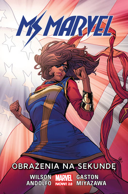 G. Willow Wilson, Mirka Andolfo - Obrażenia na sekundę. Ms Marvel. Tom 7