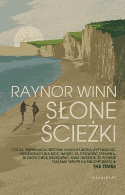 Raynor Winn - Słone ścieżki
