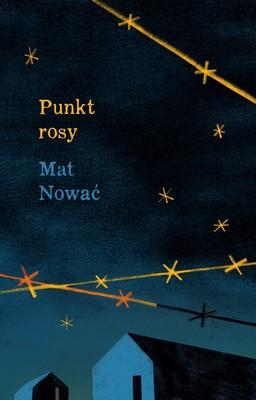 Mat Nować - Punkt rosy
