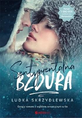 Ludka Skrzydlewska - Sentymentalna bzdura