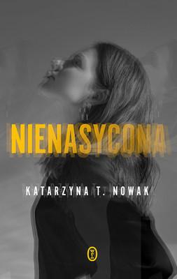 Katarzyna Nowak - Nienasycona