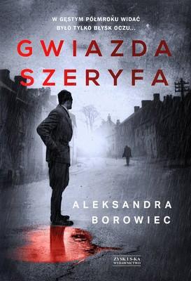 Aleksandra Borowiec - Gwiazda szeryfa