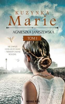 Agnieszka Janiszewska - Kuzynka Marie. Tom 1