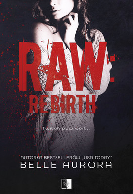 Belle Aurora - Raw Rebirth