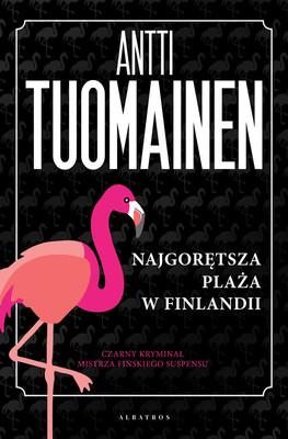 Antti Tuomainen - Najgorętsza plaża w Finlandii