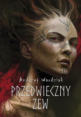 Andrzej Wardziak - Przedwieczny zew