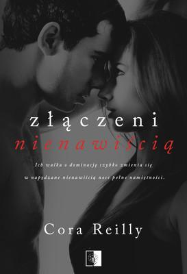 Cora Reilly - Złączeni nienawiścią