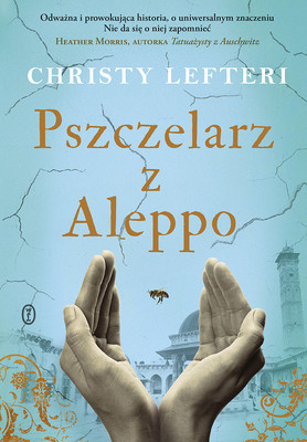 Christy Lefteri - Pszczelarz z Aleppo