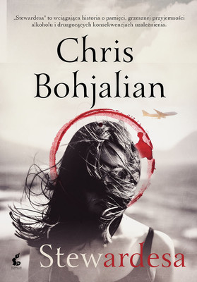Chris Bohjalian - Stewardesa / Chris Bohjalian - The Flight Attendant