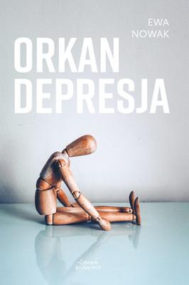 Ewa Nowak - Orkan. Depresja