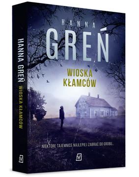 Hanna Greń - Wioska kłamców