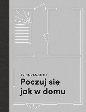 Frida Ramstedt - Poczuj się jak w domu
