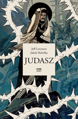Jeff  Loveness, Jakub Rebelka - Judasz
