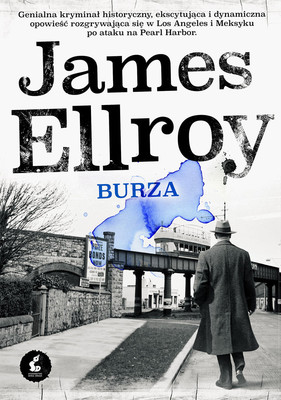 James Ellroy - Burza / James Ellroy - This Storm