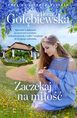 Ilona Gołębiewska - Zaczekaj na miłość