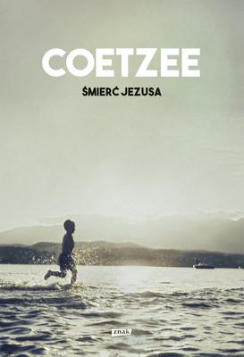 John Maxwell Coetzee - Śmierć Jezusa
