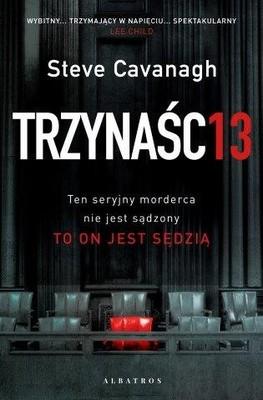 Steve Cavanagh - Trzynaśc13